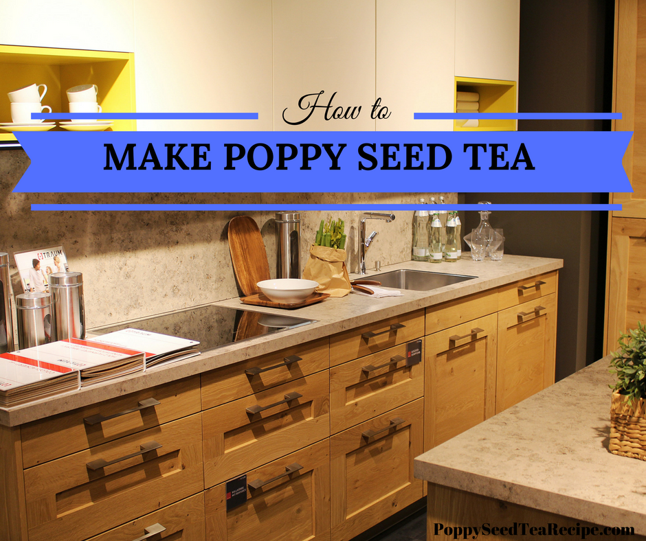 how to make poppy seed tea