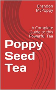 poppy seed tea book