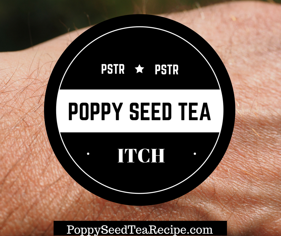 Poppy Seed Tea Itch Discover The Secrets Behind This Deep Itch
