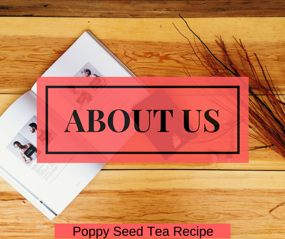 about us poppy seed tea recipe