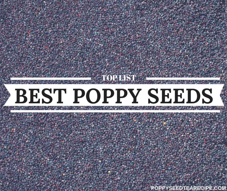 best poppy seeds for tea
