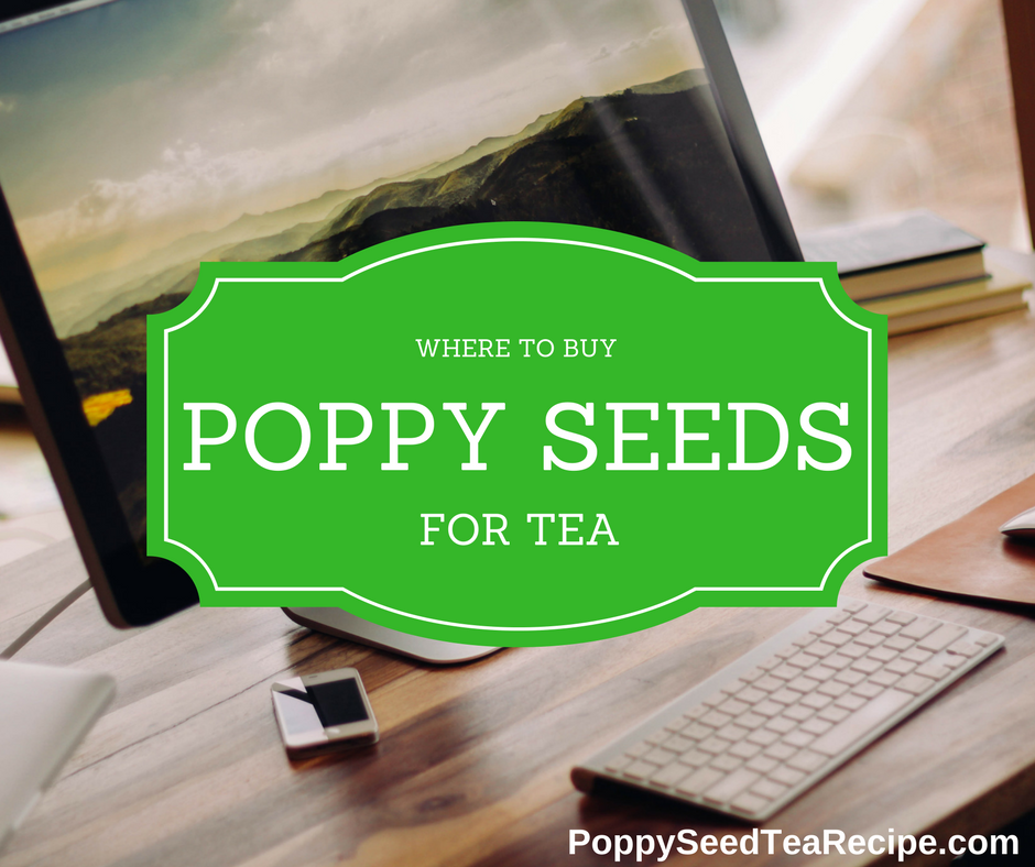 Where to Buy Poppy Seeds for Tea