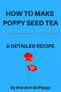 how to make poppy seed tea guide